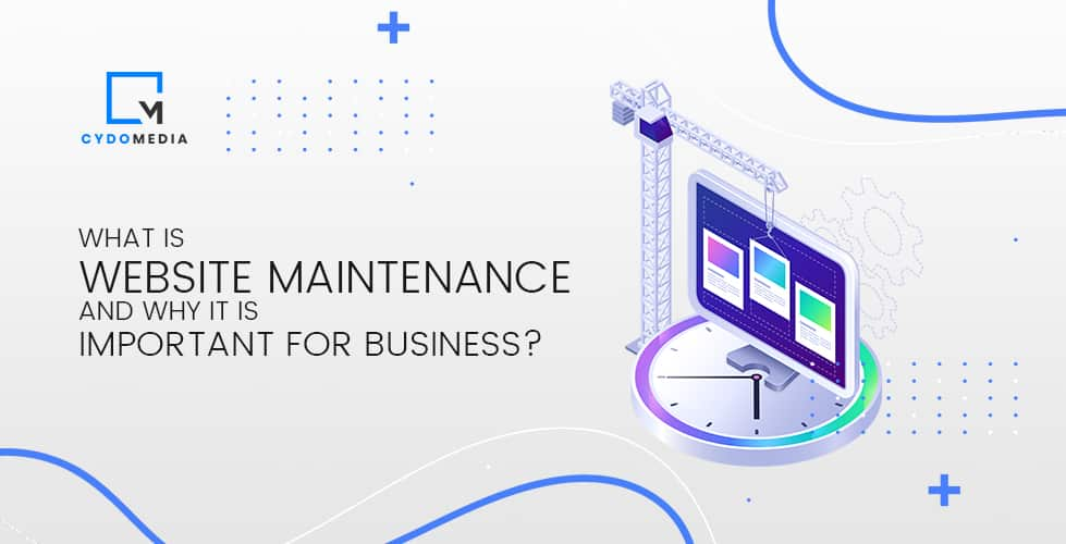 What is Website Maintenance And Why Its Important For Businesses?