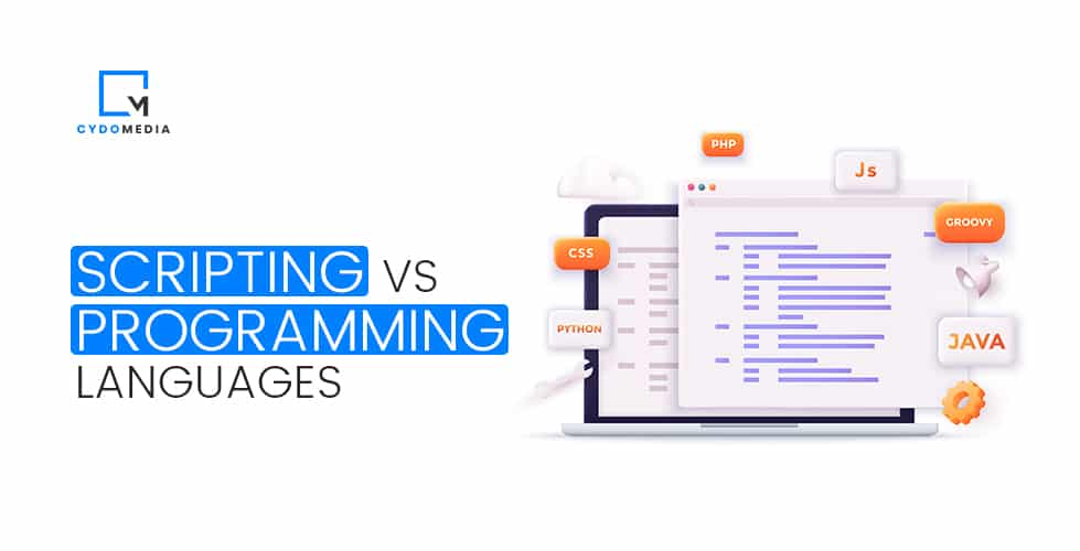 Scripting vs Programming Languages | What's The Core Difference?