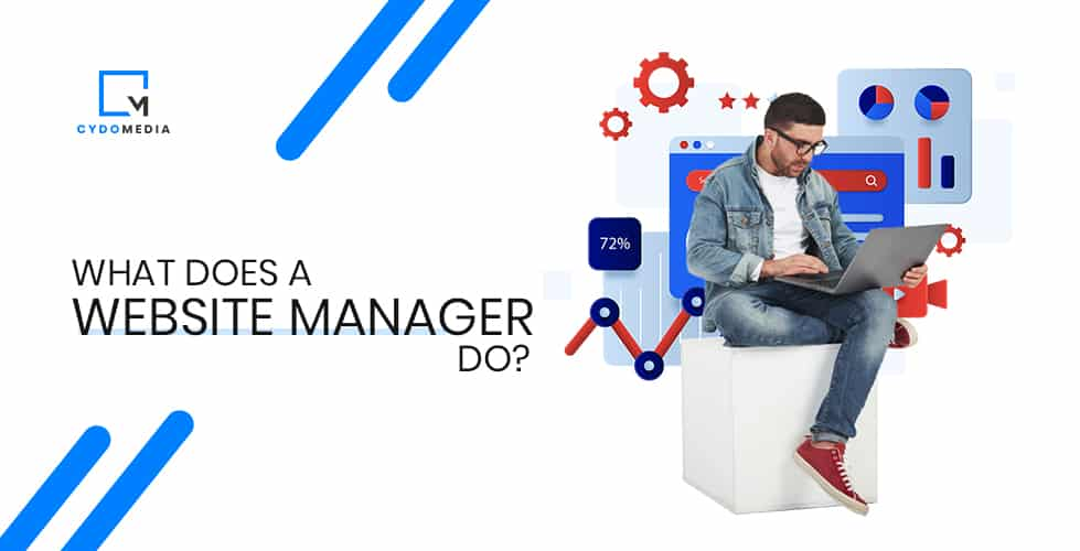Website Manager – What Does A Website Manager Do?