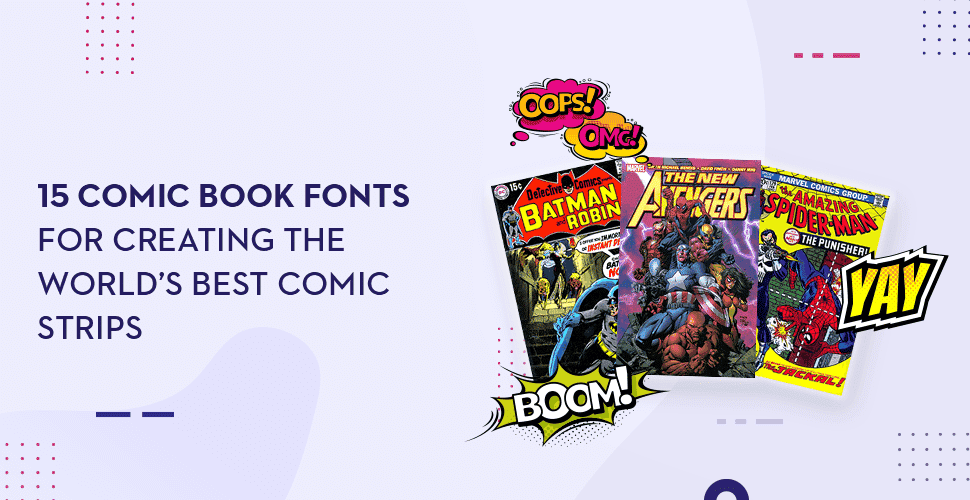 15 Comic Book Fonts for Creating the World's Best Comic Strips