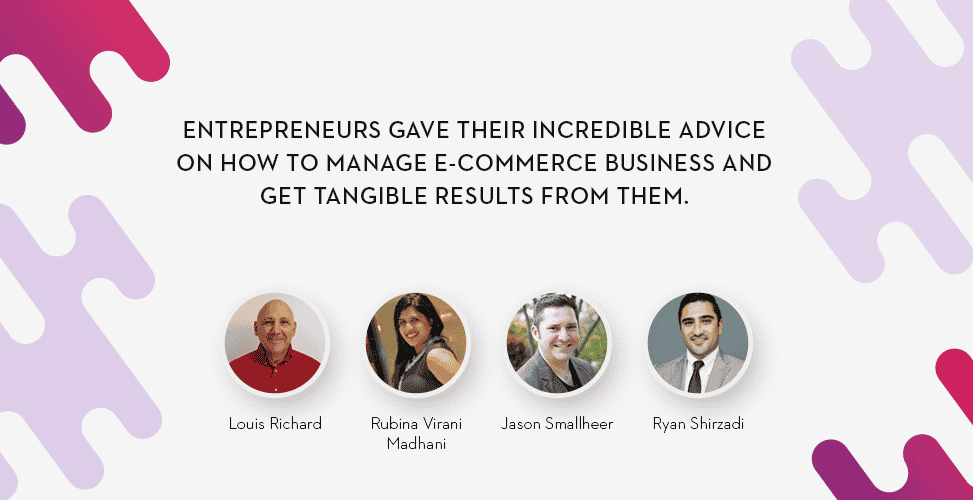 Incredible Entrepreneurs Advice on Managing eCommerce Business