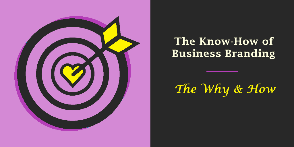 The Know-How of Business Branding