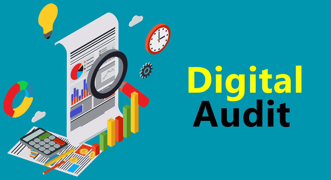Digital Audit – The Complete Guide to Understand