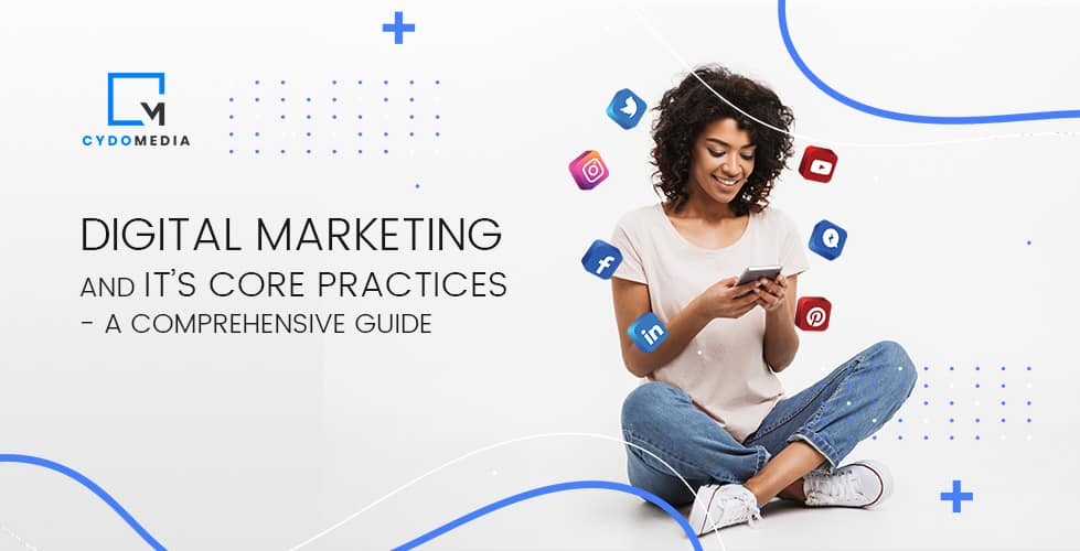 Digital Marketing Guide – A Detailed Analysis