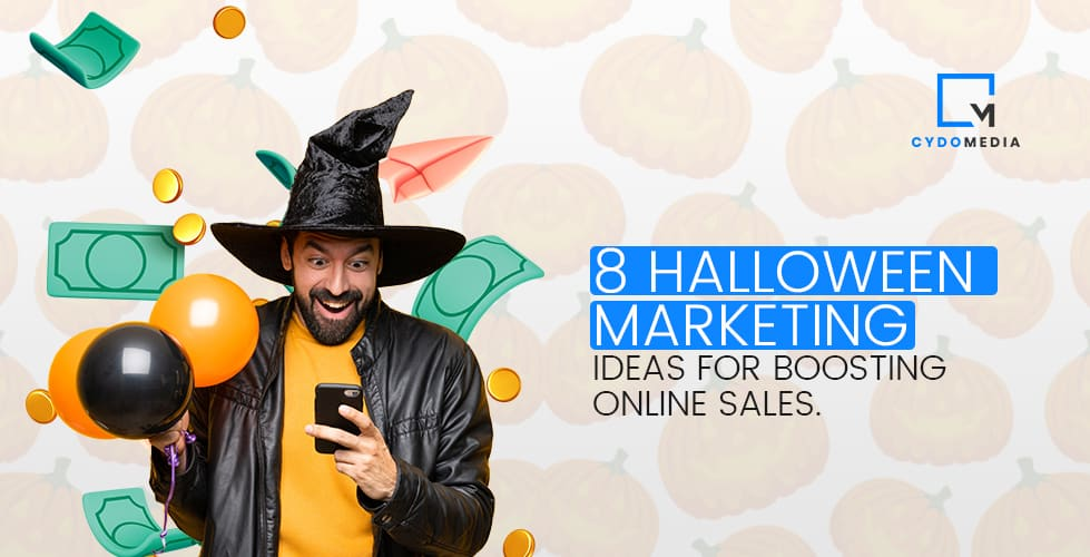 8 Spooky Halloween Marketing Ideas For Boosting Online Sales